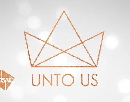 Unto Us: Week 2