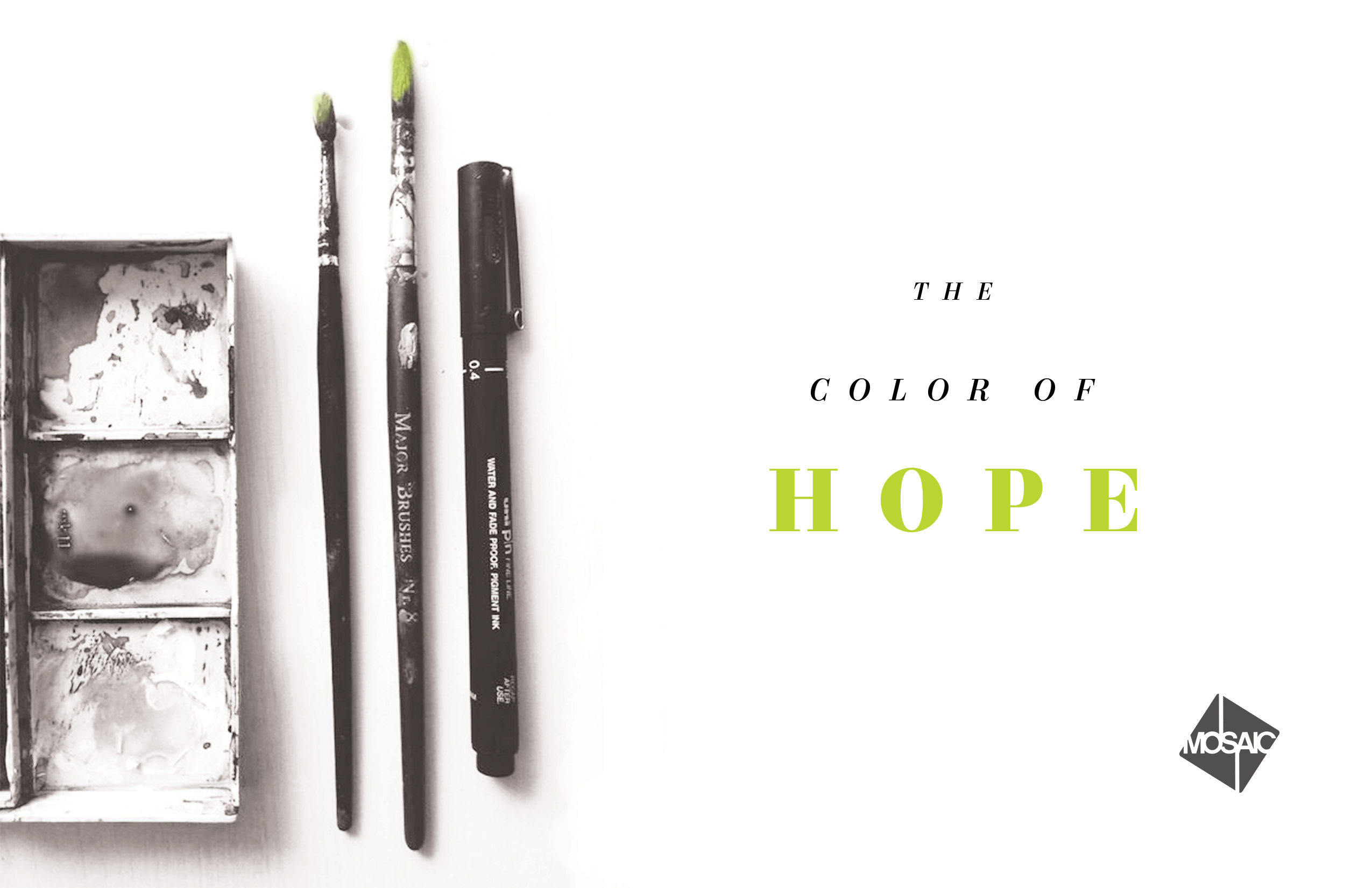 The Color Of Hope: Week 1